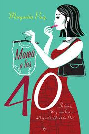 Mama a los 40