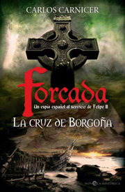 Cruz de borgoña,la forcada