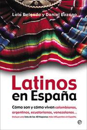 Latinos en españa como son y como viven