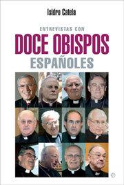 Entrevistas con doce obispos españoles