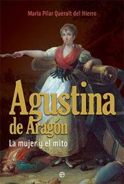 Agustina de aragon. la mujer y el mito