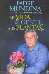 Mi vida mi gente mis plantas