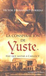 Conspiracion de yuste,la