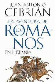 Aventura de los romanos en hispania, la