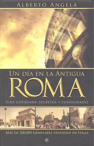 Un dia en la antigua roma