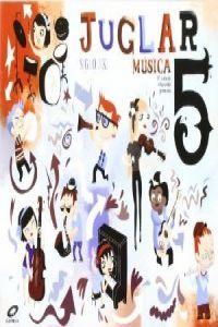 Musica 5ºep juglar s.xxi 09 mec