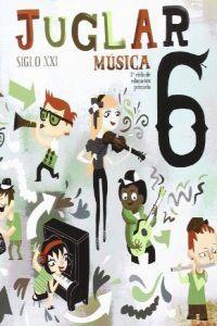 Musica 6ºep juglar s.xxi 09 mec