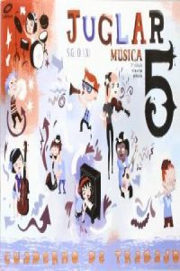 Cuaderno musica 5ºep juglar s.xxi 09 mec