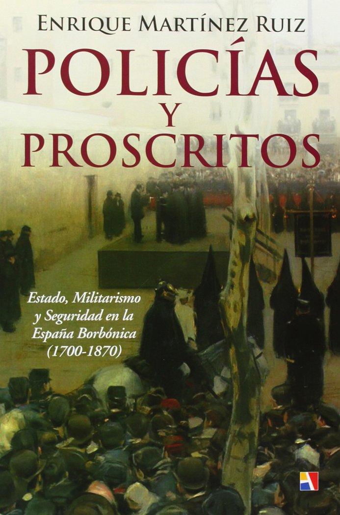 Policias y proscritos