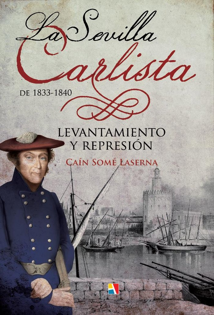 Sevilla carlista de 1833 1840,la