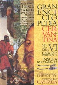 Gran enciclopedia cervantina vi