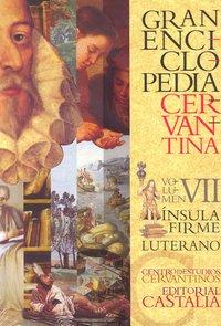 Gran enciclopedia cervantina vii