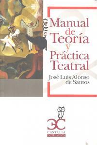 Manual de teoria y practica teatral
