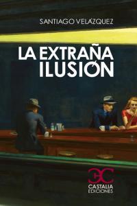 Extraña ilusion,la