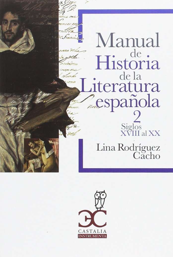 Manual de historia de la literatura española vol 2 siglo xx