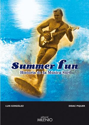 Summer fun historia de la musica surf