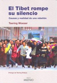 Tibet rompe su silencio,el