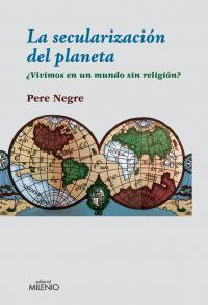 Secularizacion del planeta,la