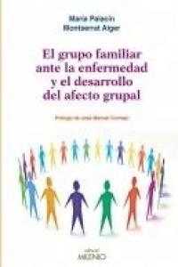 Grupo familiar ante la enfermedad y el desarrollo del afecto