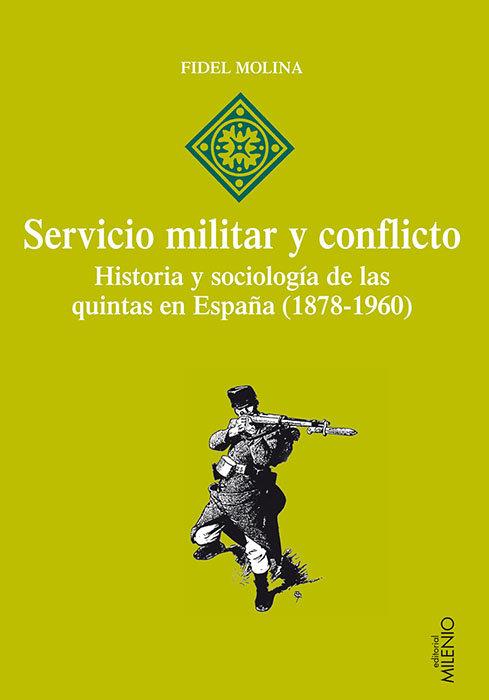 Servicio militar y conflicto historia y sociologia quintas