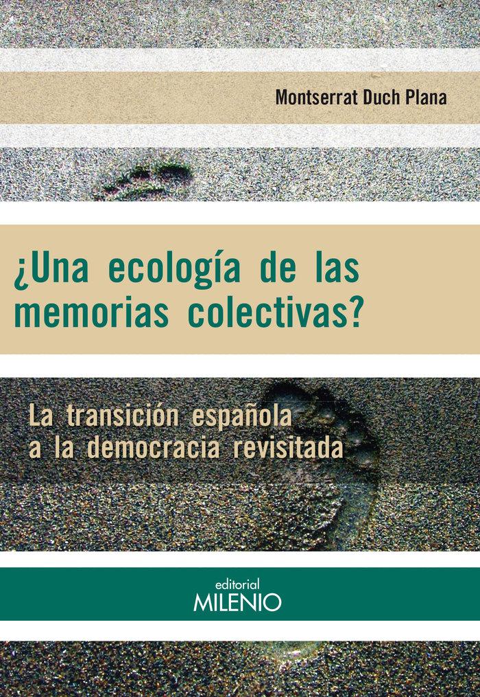 Una ecologia de las memorias colectivas