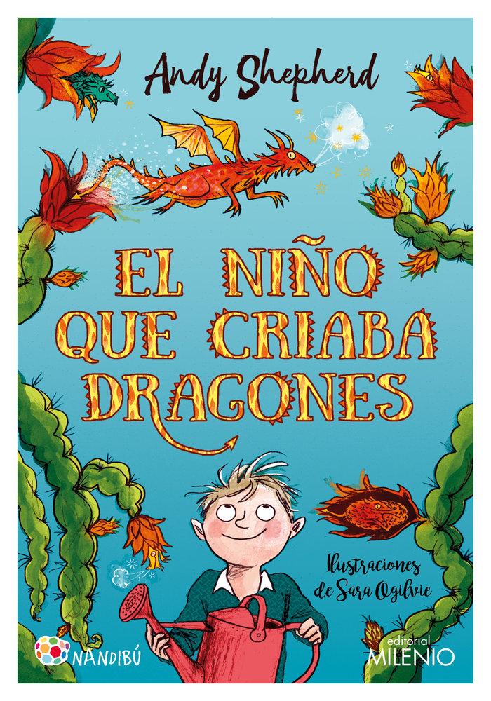 El niño que criaba dragones