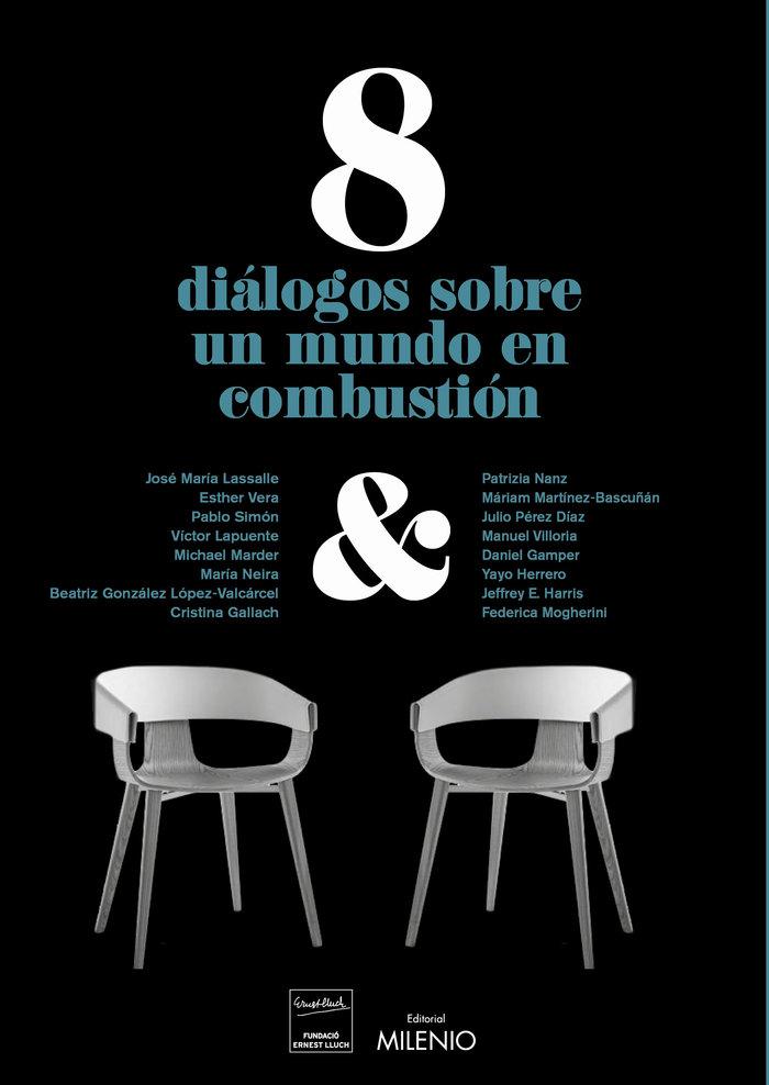 8 dialogos sobre un mundo en combustion