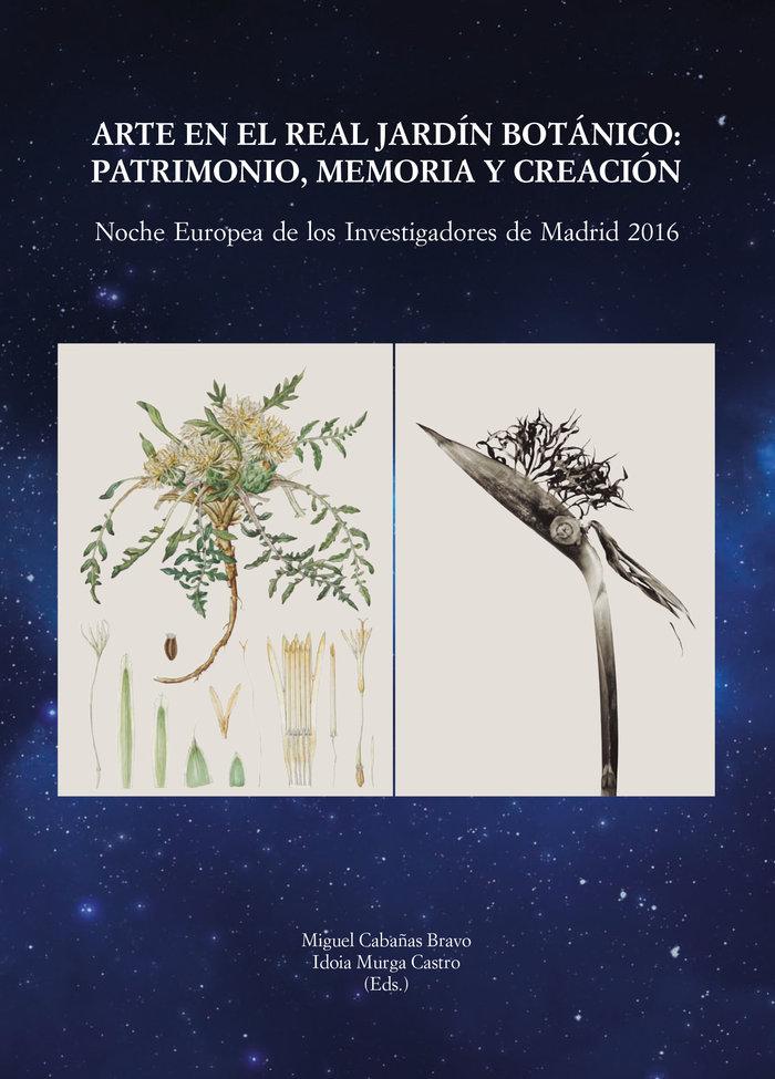 Arte en el real jardin botanico: patrimonio, memoria y creac