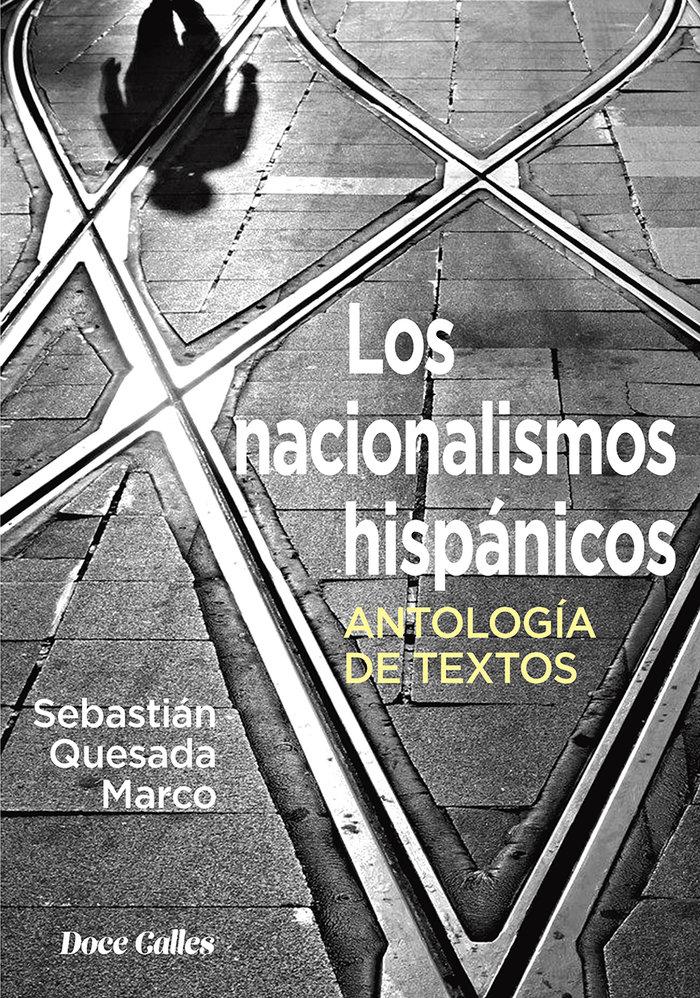 Los nacionalismos hispanicos