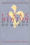 Isaac newton. o sistema do mundo