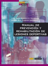 Manual de prevencion y rehabilitacion de lesiones deportivas