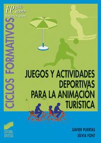 Juegos y actividades deportivas para la animacion turistica