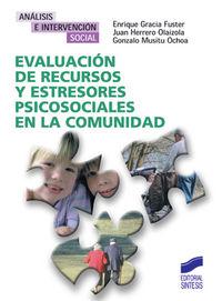 Evaluacion de recursos y estresores psicosociales en la comu