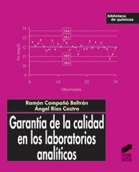 Garantia de la calidad en los laboratorios analiticos