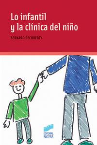 Lo infantil y la clinica del niño