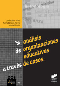 Analisis de organizaciones educativas a traves de casos