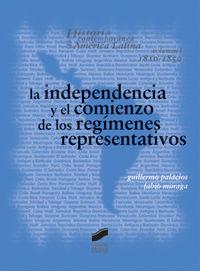 Independencia y el comienzo de los regimenes representativos