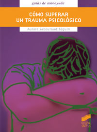 Como superar un trauma psicologico