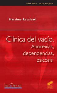 Clinica del vacio, anorexias, dependencias, psicosis