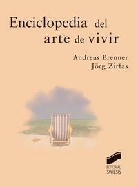 Enciclopedia del arte de vivir