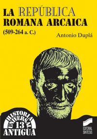 Republica romana arcaica (509-264 a.c.), la