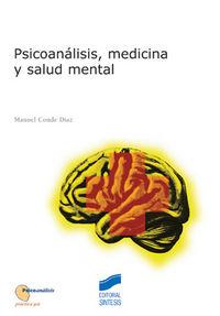 Psicoanalisis, medicina y salud mental