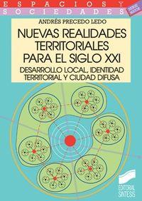 Nuevas realidades territoriales para el siglo xxi