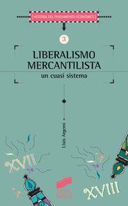 Liberalismo mercantilista