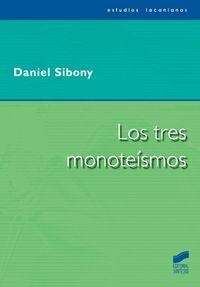 Tres monoteismos, los