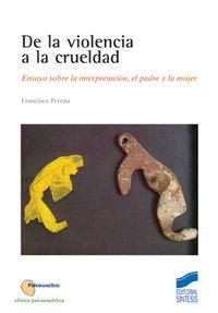 De la violencia a la crueldad