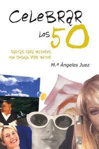 Celebrar los 50
