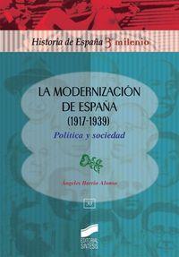 Modernizacion de españa (1917-1939), la
