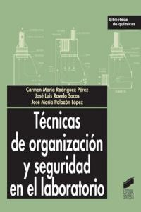 Tecnicas de organizacion y seguridad en el laboratorio