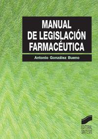 Manual de legislacion farmaceutica